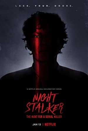Night Stalker: The Hunt for a Serial Killer - netflix