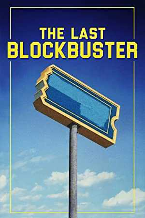 The Last Blockbuster - netflix