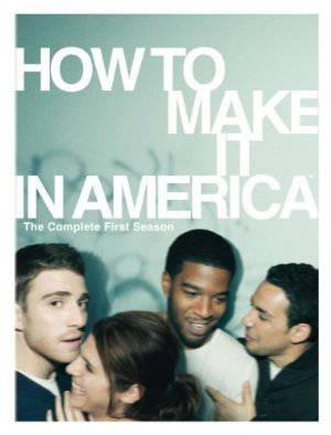How to Make It in America - Amazon Prime