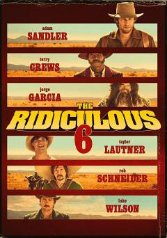 The Ridiculous 6 - netflix