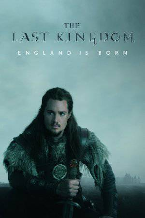 The Last Kingdom - netflix