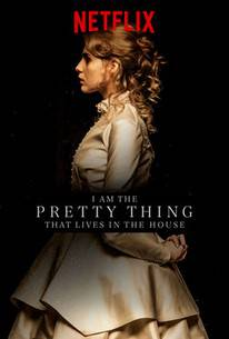 I Am the Pretty Thing That Lives in the House - netflix