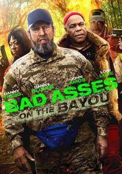 Bad Asses on the Bayou - amazon prime