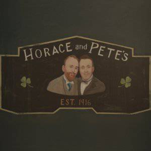 Horace and Pete - hulu plus
