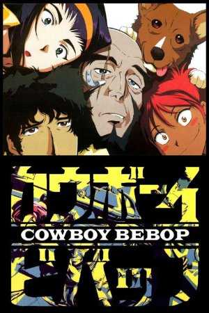 Cowboy Bebop - TV Series