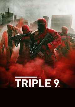 Triple 9 - showtime