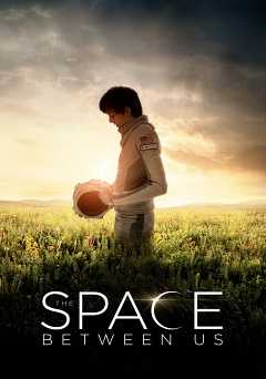 The Space Between Us - amazon prime