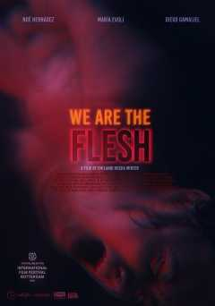 We Are the Flesh - shudder