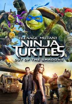 Teenage Mutant Ninja Turtles: Out of the Shadows - hulu plus