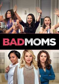 Bad Moms - showtime