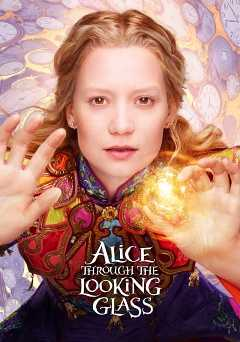 Alice Through the Looking Glass - netflix