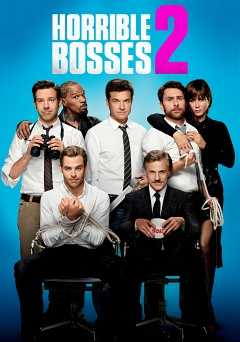 Horrible Bosses 2 - Movie